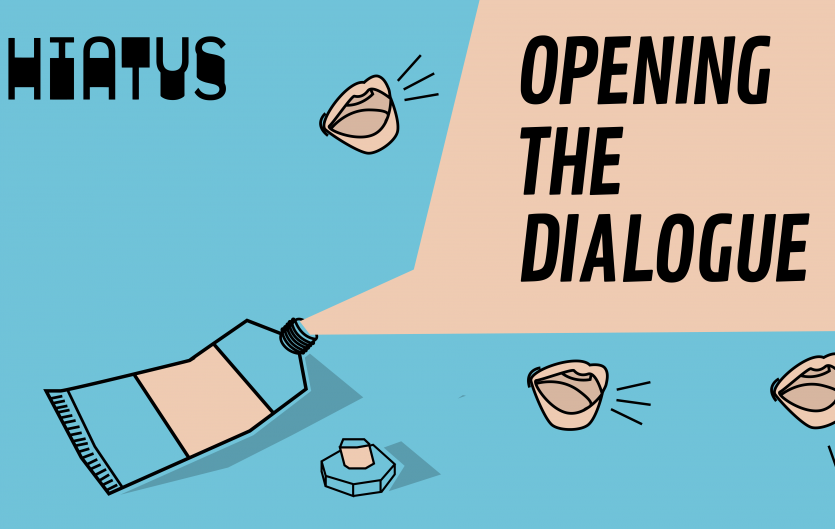 'Opening the dialogue' art exhibition by Hiatus Collective